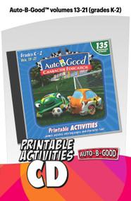 Auto-B-Good: Printable Activity CD for Vol. 13-21 (Grades K-2)