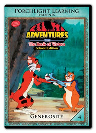 Adventures from the Book of Virtues Volume 04: Generosity (DVD) School Edition