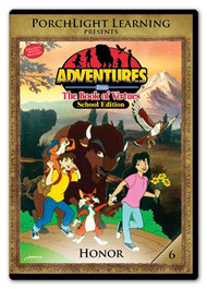 Adventures from the Book of Virtues Volume 06: Honor (DVD) School Edition