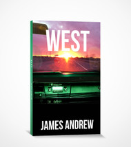 West (Paperback) By James Andrew