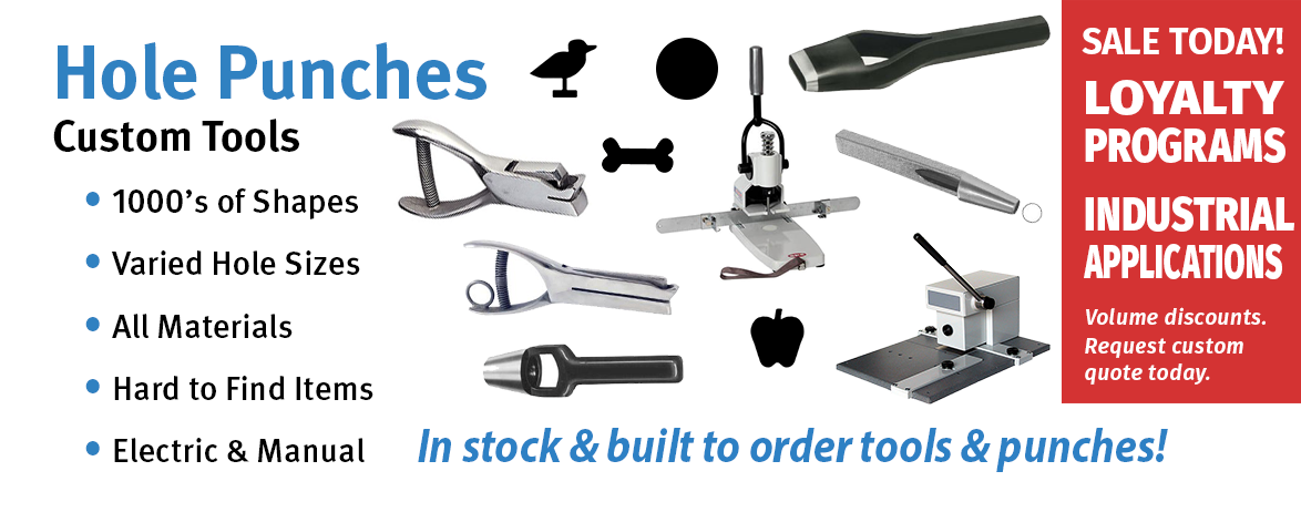 Hole Punches, Custom Hole Punches, Metal Punch, Plastic Punch, Paper Punch, Circle Punches