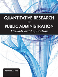 Quantitative Research in Public Aministration: Methods and Application (Kenneth A. Kriz) - eBook