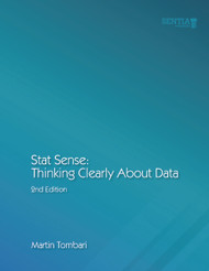 Stat Sense:  Thinking Clearly About Data  (Martin Tombari) - Paperback