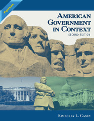 American Government in Context (Kim Casey) - Paperback