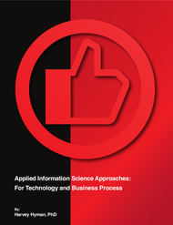 Applied Information Science Approaches: For Technology and Business Process - First Edition (Dr. Harvey Hyman) - Paperback