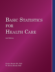 Basic Statistics for Health Care 4th Edition (Evelyn Brooks) - Paperback