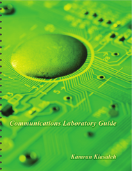 Communications Laboratory Guide (Kamran Kiasaleh) - physical book