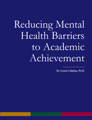 Reducing Mental Health Barriers to Academic Achievement (Connie Callahan) - Paperback