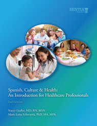 Spanish, Culture and Health: An Introduction for Healthcare Professionals, Second Edition (Nancy Guillet & María Luisa Echavarría) - Paperback