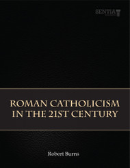 Roman Catholicism in the 21st Century (Robert Burns) - Paperback