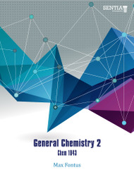 General Chemistry 2 - Chem 1043 (Max Winshell A. Fontus) - Paperback