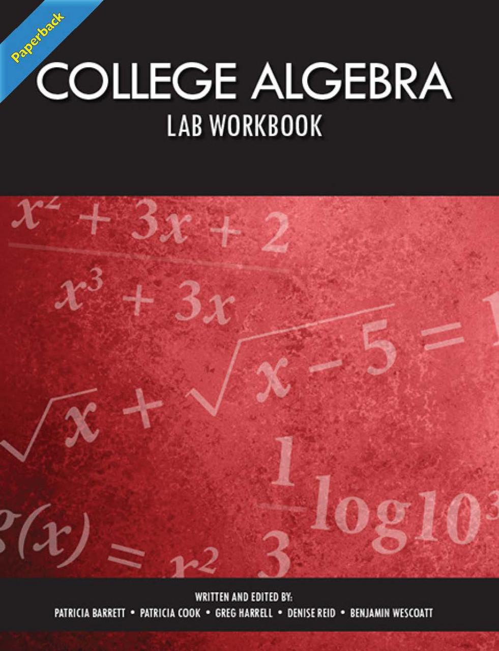 College Algebra Lab Manual (Barrett, Cook, Harrell, Reid, Wescoatt) -  Paperback
