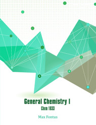 General Chemistry 1 - Chem 1033 (Max Winshell A. Fontus) - Paperback