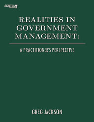 Realities in Government Management: A Practitioner's Perspective (Greg Jackson) - eBook
