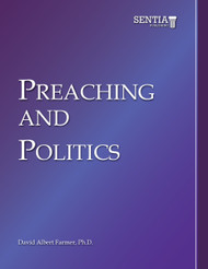 Preaching and Politics (David Albert Farmer) - eBook