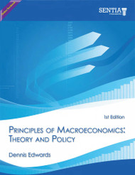Principles of Macroeconomics:  Theory and Policy (Dennis Edwards) - Online Textbook