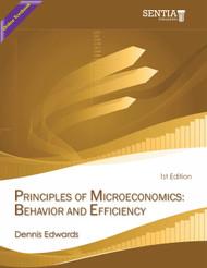 Principles of Microeconomics: Behavior and Efficiency (Dennis Edwards) - Online Textbook