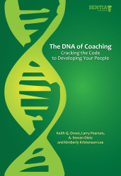 The DNA of Coaching: Cracking the Code to Developing Your People (Albert Dietz and Keith Owen) - eBook