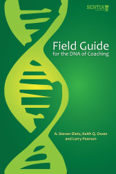 Field Guide to the DNA of Coaching: Tools for Sharpening your Effectiveness (Albert Dietz and Keith Owen) - Physical