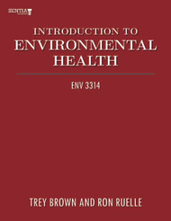 Introduction to Environmental Health (Trey Brown and Ron Ruelle) - Physical