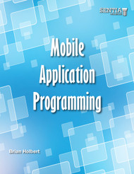 Mobile Application Programming (Brian Holbert) - Paperback