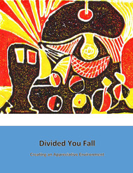 Divided You Fall Creating an Appreciative Environment (Robert Heinzman) - Paperback