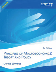 Principles of Macroeconomics:  Theory and Policy (Dennis Edwards) - Paperback