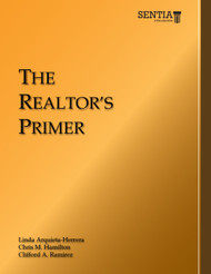 The Realtor's Primer (Linda Arquieta-Herrera, Clifford Ramirez, and Christopher Hamilton) - Paperback