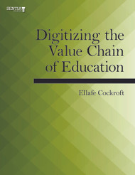 Digitizing the Value Chain of Education (Ellafe Cockroft) - Physical