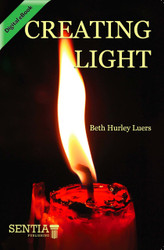Creating Light (Beth Hurley Luers) - eBook