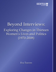 Beyond Interviews: Exploring Changes in Thirteen Women's Lives and Politics (1970-2008) (Eva Travers) - eBook