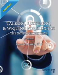 Talking, Listening, and Writing for Success: The Not-so-Secret Keys (Sharon Massen) - Paperback