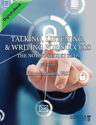 Talking, Listening, and Writing for Success: The Not-so-Secret Keys (Sharon Massen) - eBook