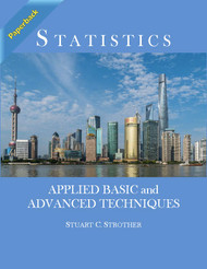 Statistics: Applied Basic and Advanced Techniques (Strother) - Paperback