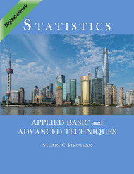Statistics: Applied Basic and Advanced Techniques (Strother) - eBook