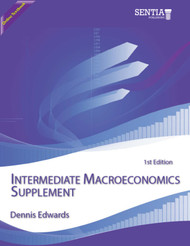 Intermediate Macroeconomics Supplement (Dennis Edwards) - Online Textbook