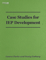 Case Studies for IEP Development (Clarke and Embury) - eBook