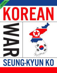 The Korean War - Simplified (Seung-Kyun Ko) - eBook