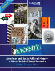 American and Texas Political History: A Maze of Racialized Thought in America (Mario Salas) - Paperback