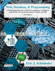 Web, Database, and Programming (Eric J. Schmieder) - Paperback