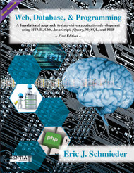 Web, Database, and Programming (Eric J. Schmieder) - Online Textbook