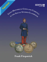 Using Historical Coins and Currency in the Social Studies Classroom (Fitzpatrick) - Paperback
