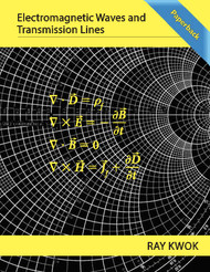 Electromagnetic Waves and Transmission Lines (Dr. Ray Kwok) - Paperback