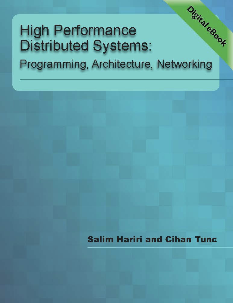 High Performance Distributed Systems: Programming, Architecture, Networking  (Hariri & Tunc) - eBook