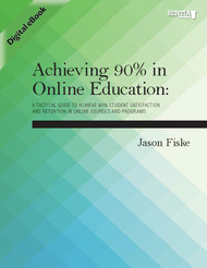 Achieving 90% in Online Education (Jason Fiske) - eBook