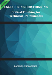 Critical Thinking for Technical Professionals (Rob Niewoehner) - eBook