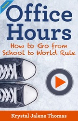 Office Hours: How to Go From School to World Rule (Krystal Thomas) - Paperback