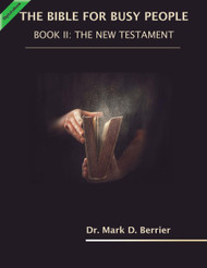 The Bible for Busy People:  Book II: New Testament (Berrier) - eBook