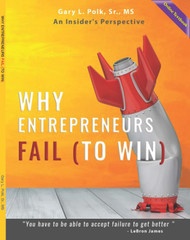 Why Entrepreneurs Fail: An Insider's Perspective (Gary Polk) - Online Text Book