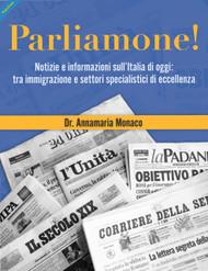Parliamone!  Notizie e informazioni sull'Italia di oggi: tra immigrazione e settori specialistici di eccellenza (Annamaria Monaco) Paperback
